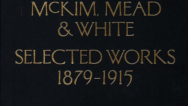 McKim, Mead & White: Selected Works 1879-1915