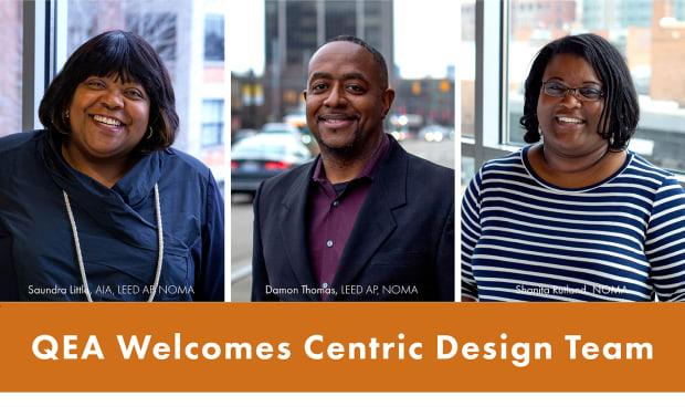 Centric Design Studio Leadership Joins Quinn Evans Architects