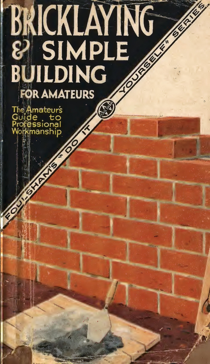Bricklaying & Simple Building for Amateurs