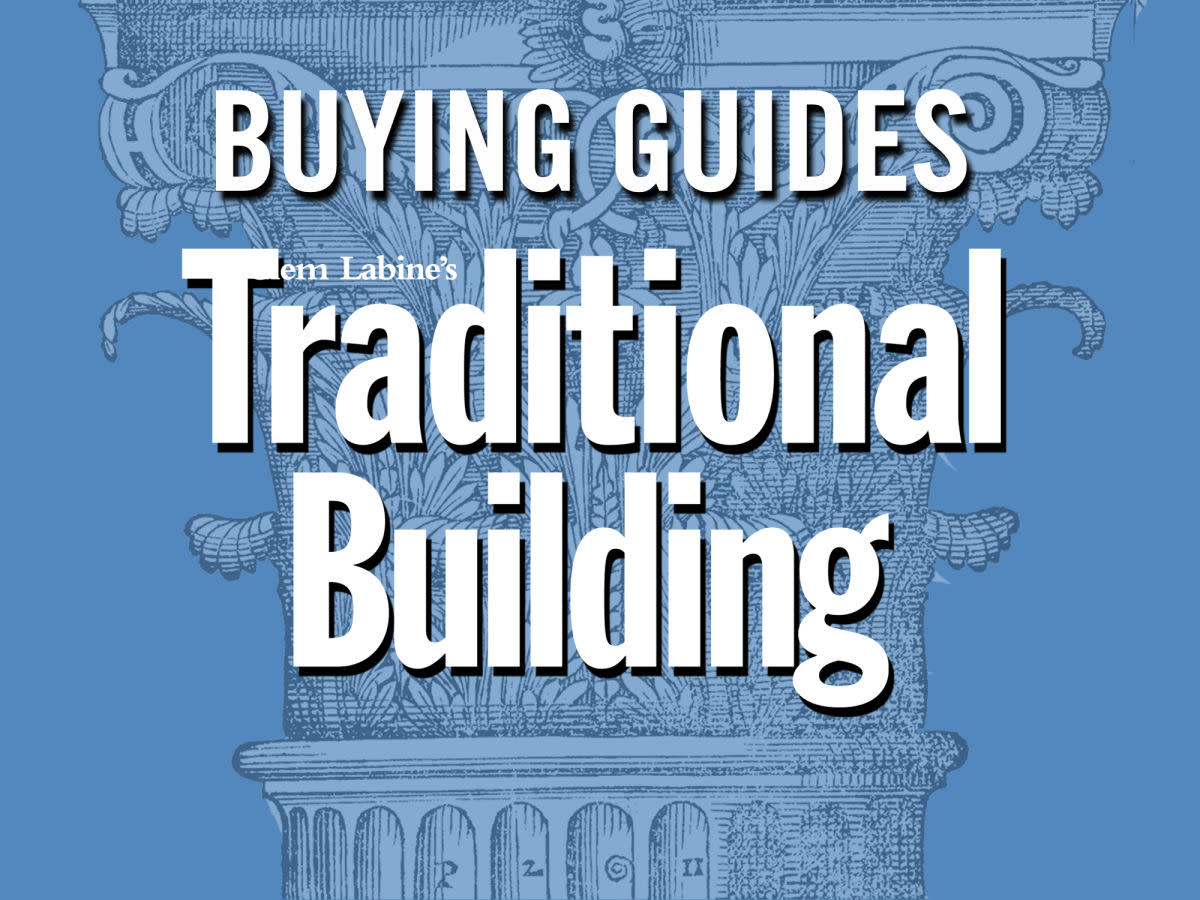 buying guides-- traditional building