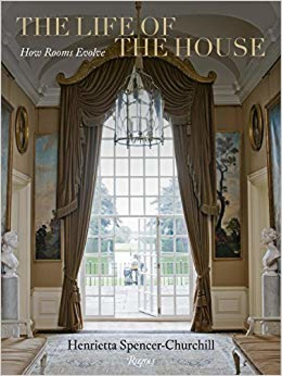 The Life of the House by Lady Henrietta Spencer Churchill