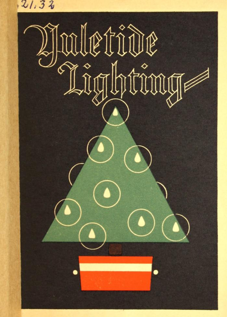 Yuletile lighting: Wishing you a merry Christmas. 1926 National Lamp Works of General Electric Co. Cleveland OH