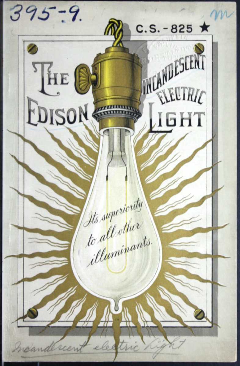 The Edison incandescent electric light: its superiority to all other illuminants. Edison Electric Light Company, c. 1887