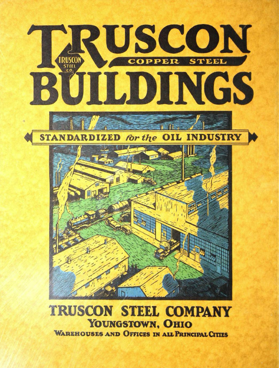 Truscon Copper Steel Buildings Standardized for the Oil Industry