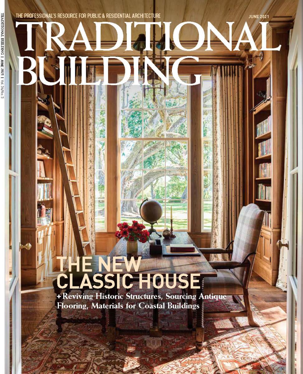 Traditional Building Magazine, June 2021